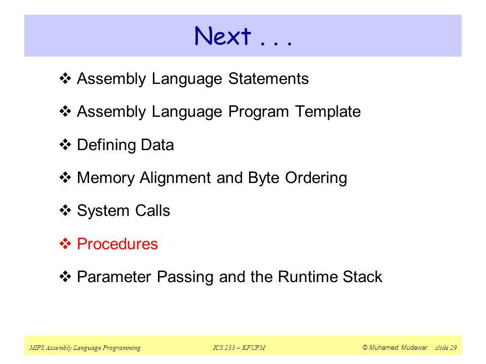 Next . . . Assembly Language Statements
