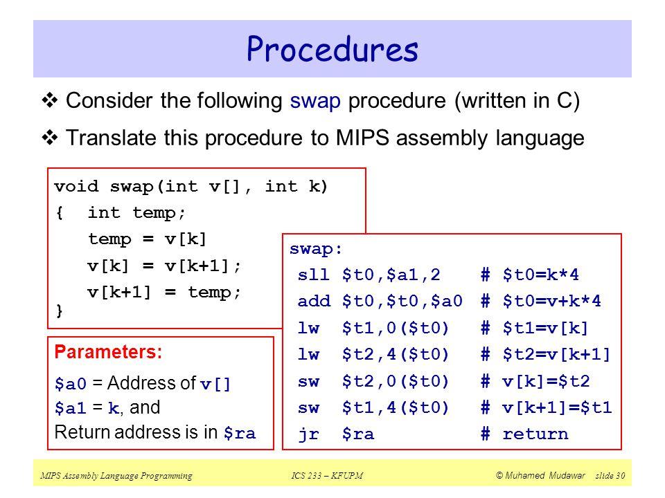 Procedures Consider the following swap procedure (written in C)