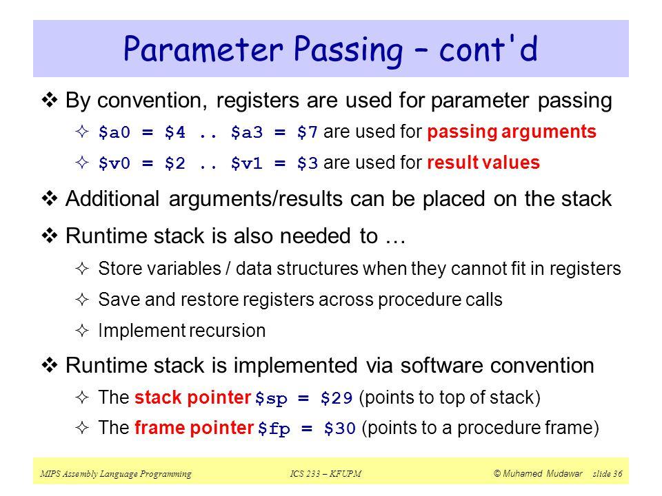 Parameter Passing – cont d