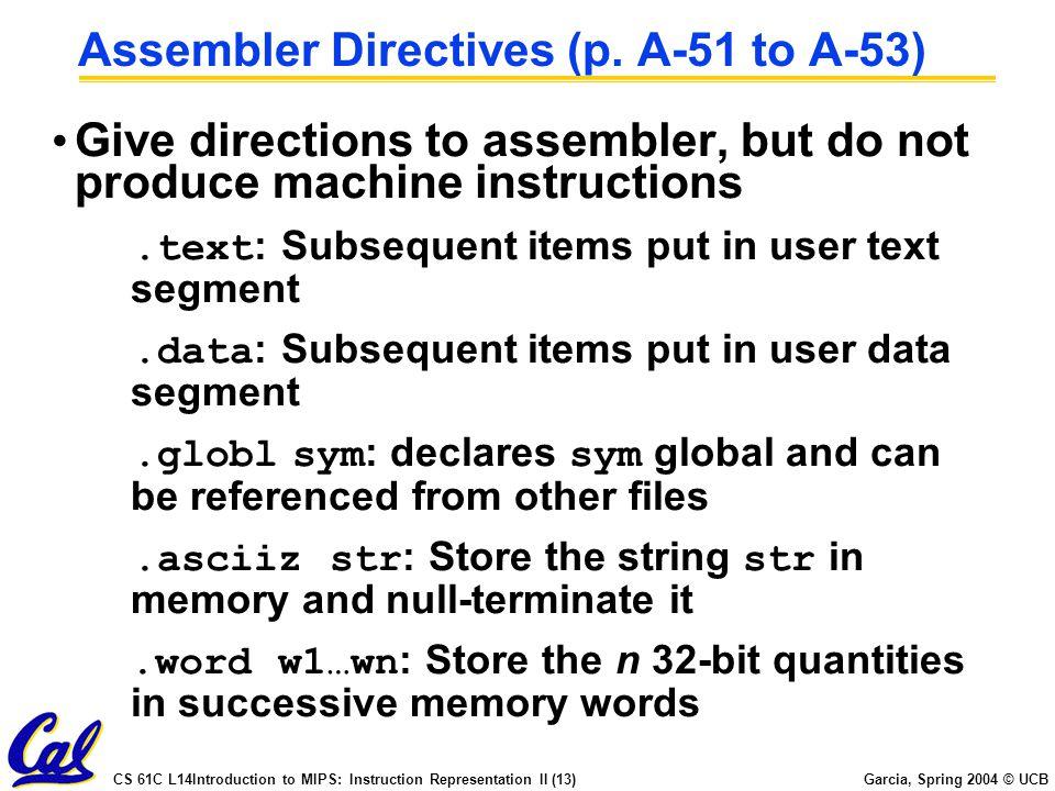 Assembler Directives (p. A-51 to A-53)