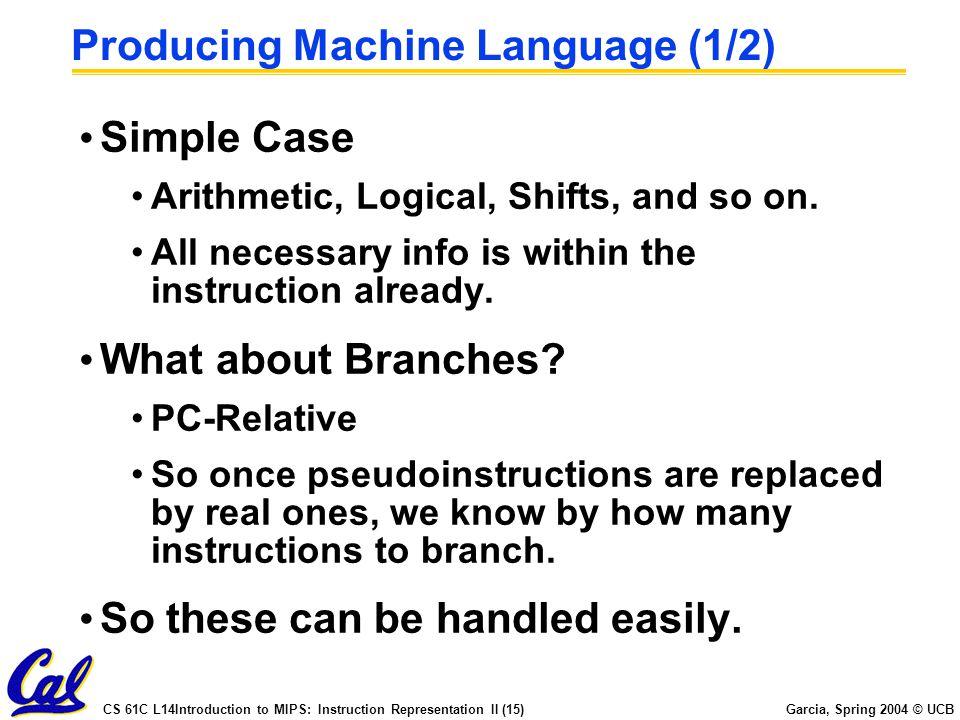 Producing Machine Language (1/2)