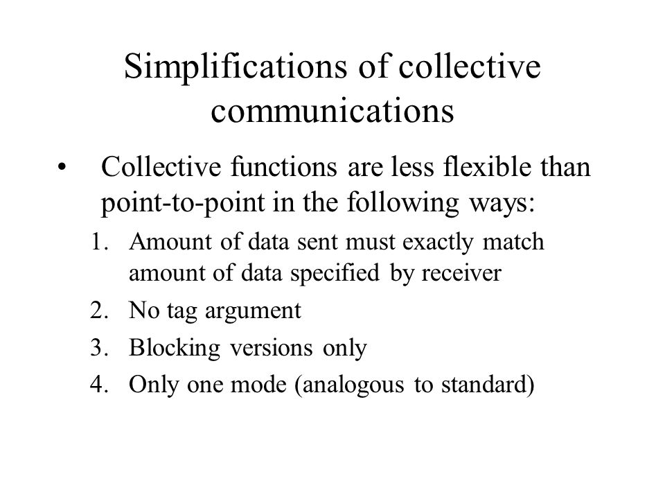 Simplifications of collective communications