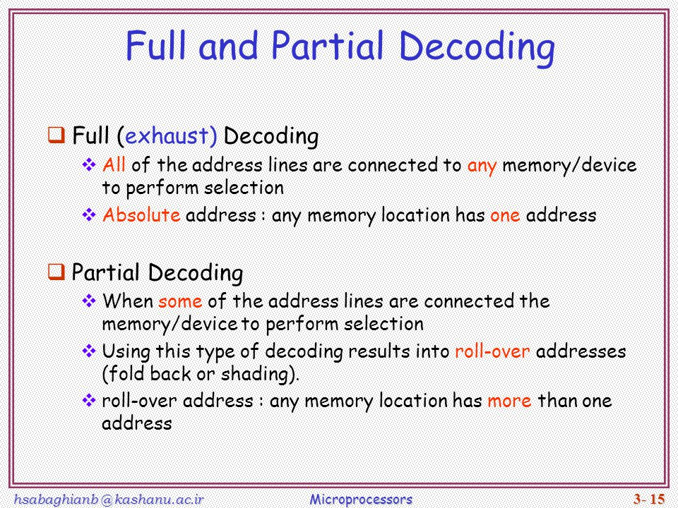 Full and Partial Decoding