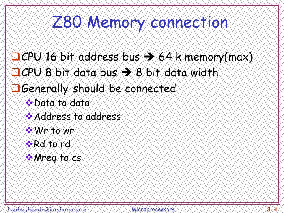 Z80 Memory connection CPU 16 bit address bus  64 k memory(max)
