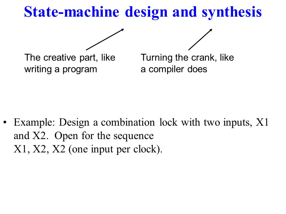 State-machine design and synthesis