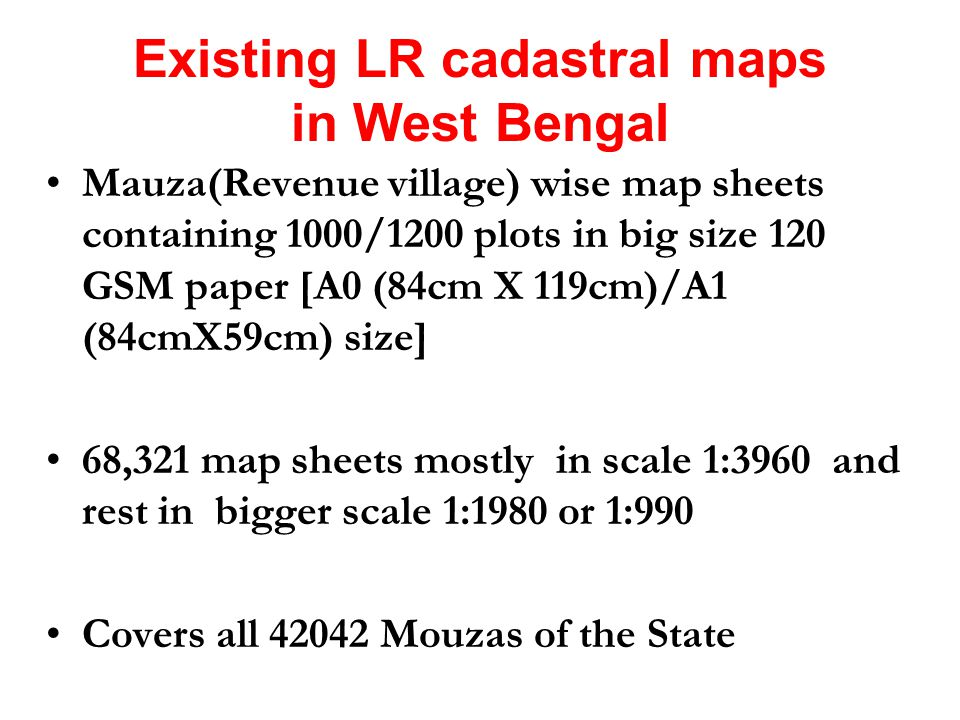 Existing LR cadastral maps in West Bengal