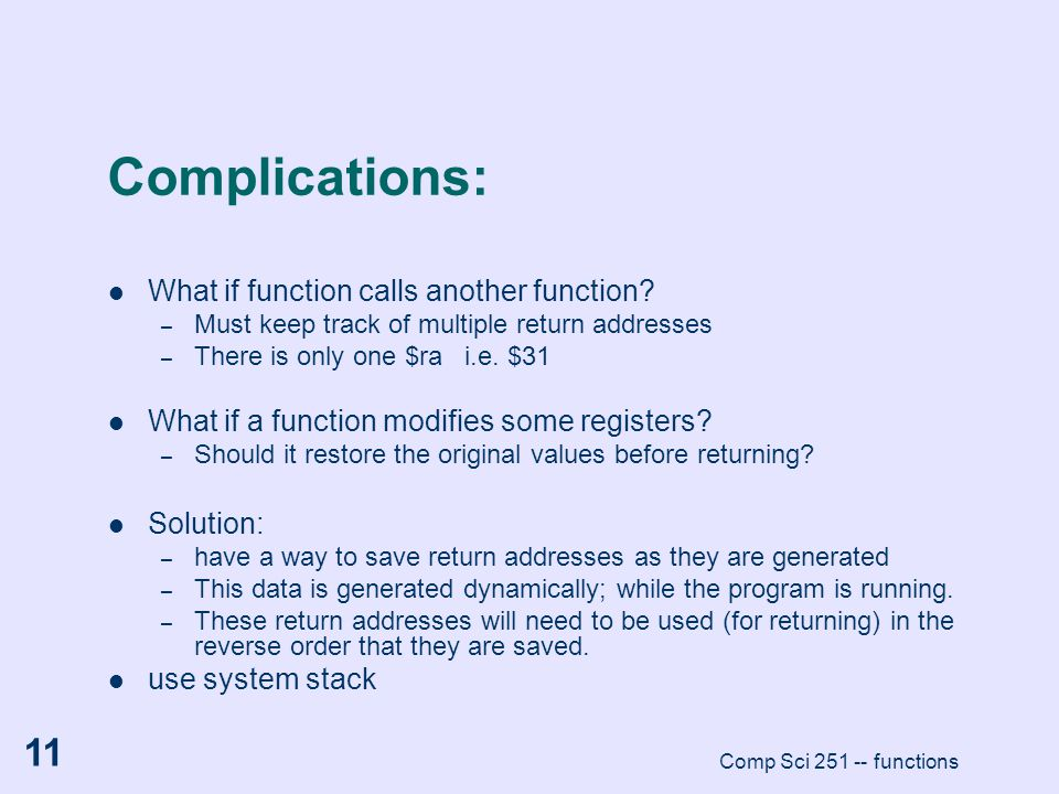Complications: What if function calls another function