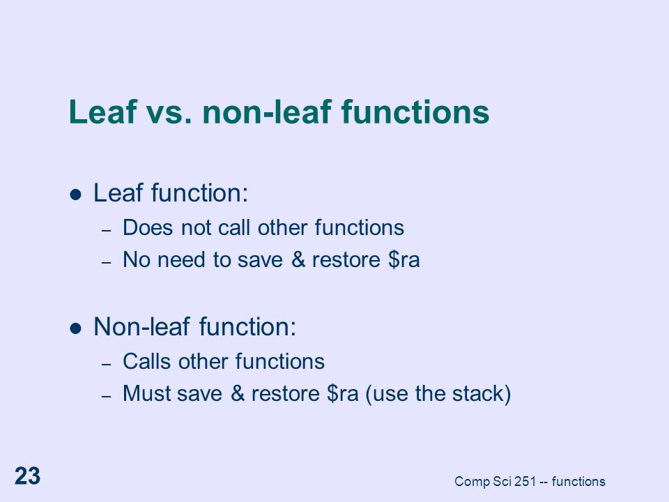 Leaf vs. non-leaf functions