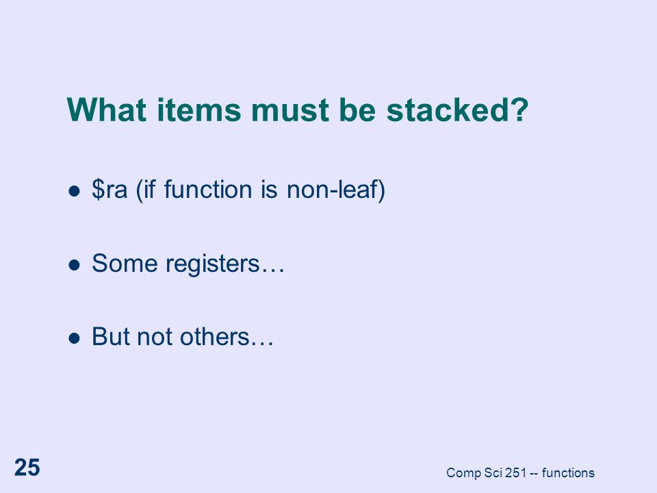 What items must be stacked