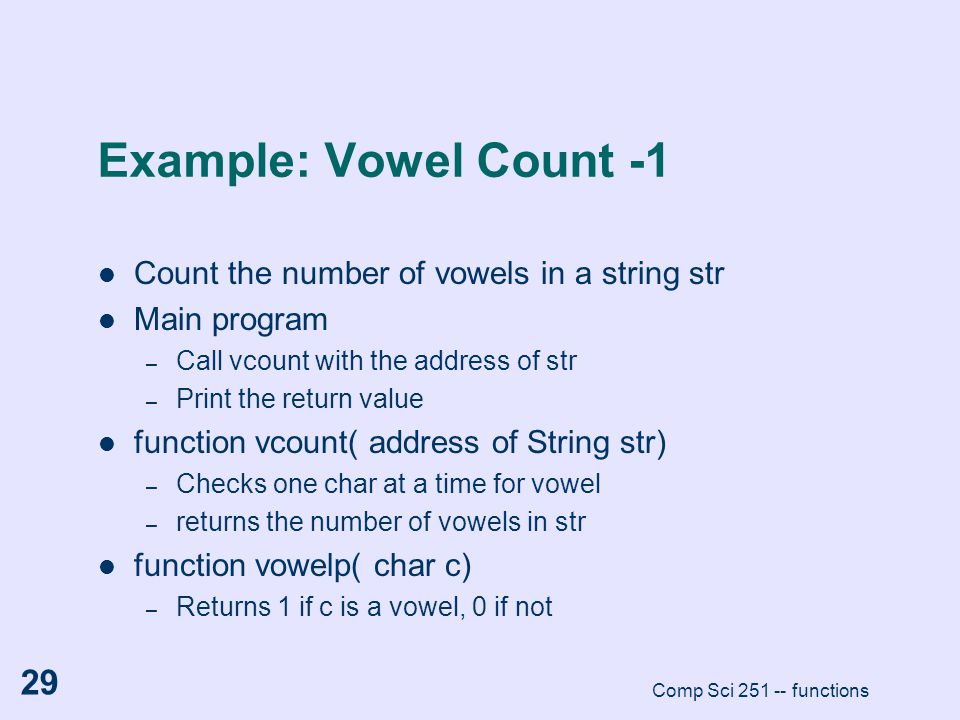 Example: Vowel Count -1 Count the number of vowels in a string str
