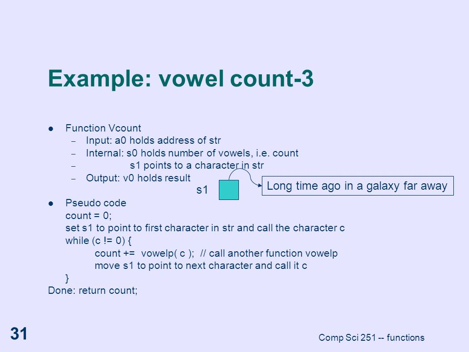 Example: vowel count-3 Long time ago in a galaxy far away s1