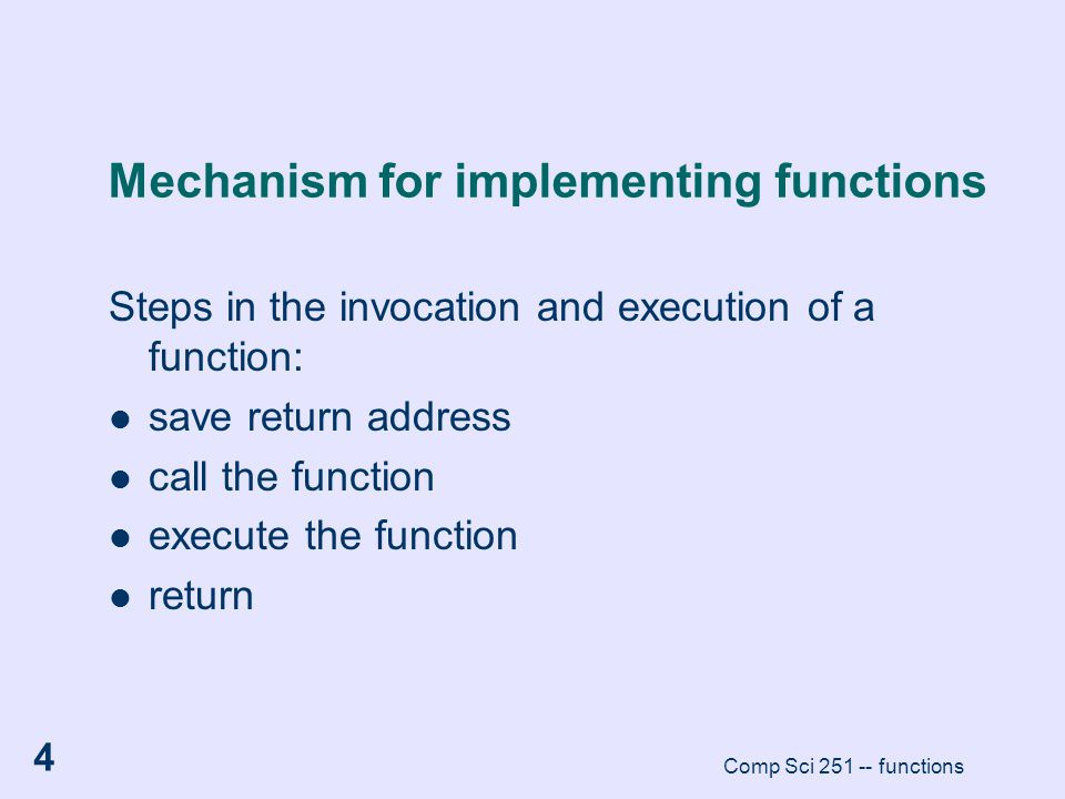 Mechanism for implementing functions