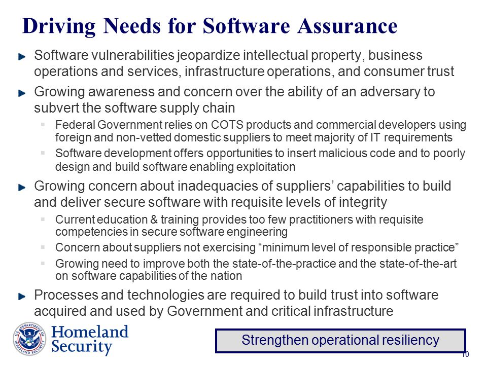 Driving Needs for Software Assurance