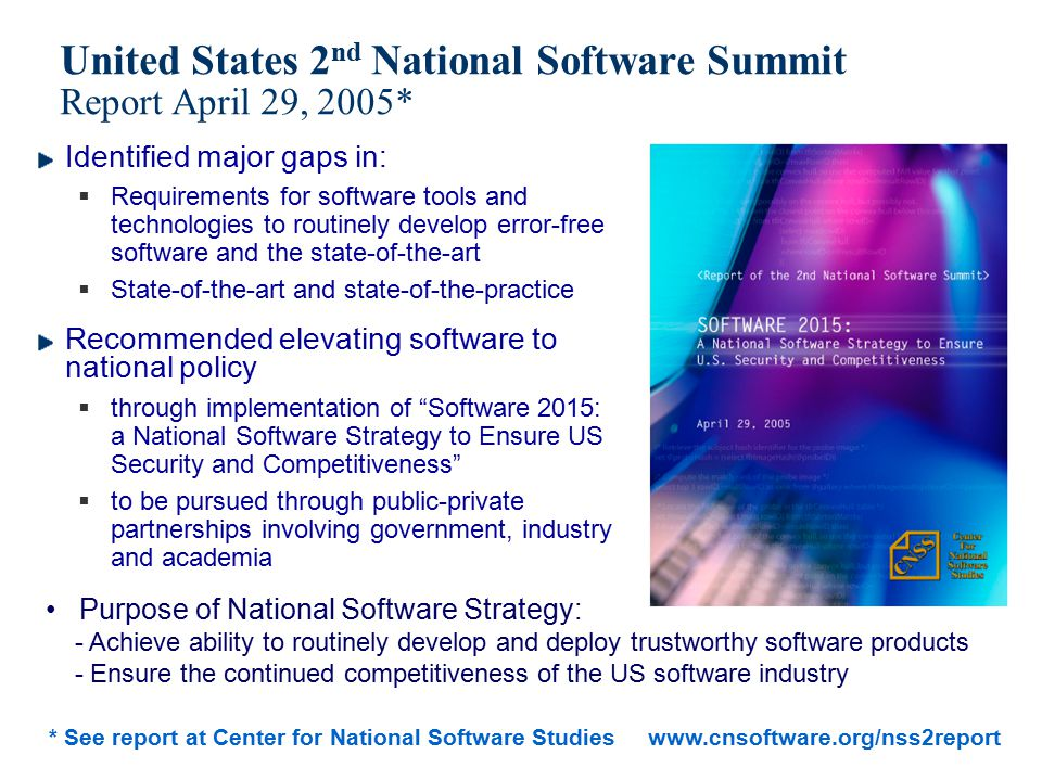 United States 2nd National Software Summit Report April 29, 2005*