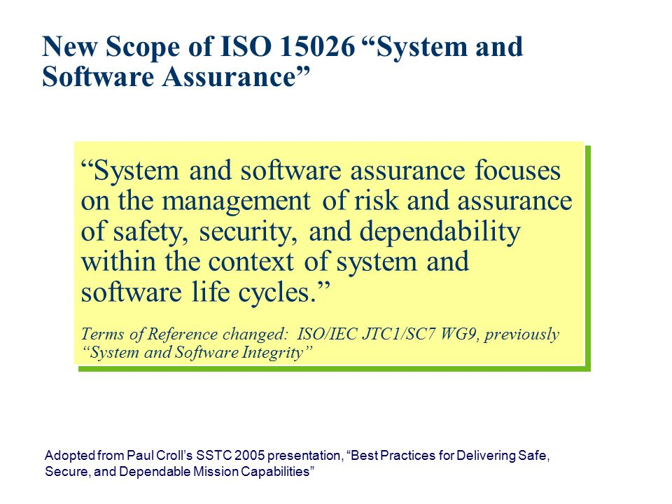 New Scope of ISO 15026 System and Software Assurance