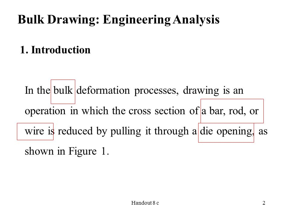 Bulk Drawing: Engineering Analysis