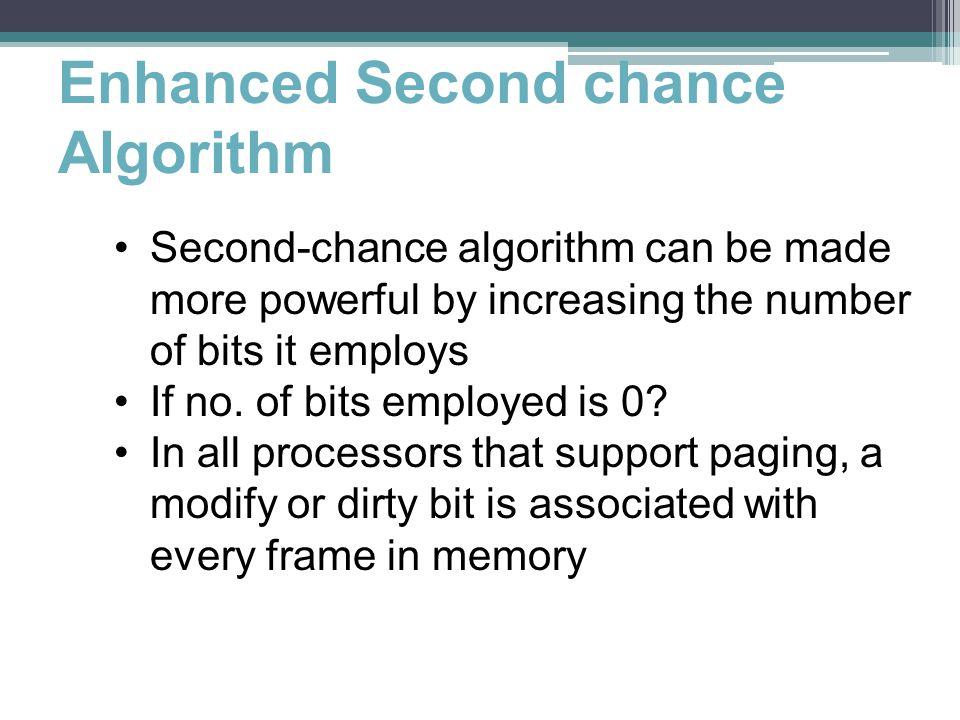 Enhanced Second chance Algorithm