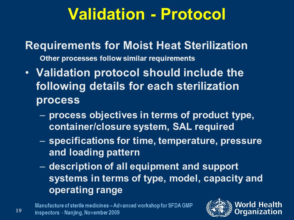 Validation - Protocol Requirements for Moist Heat Sterilization