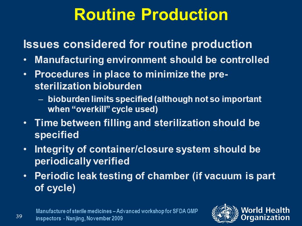 Routine Production Issues considered for routine production