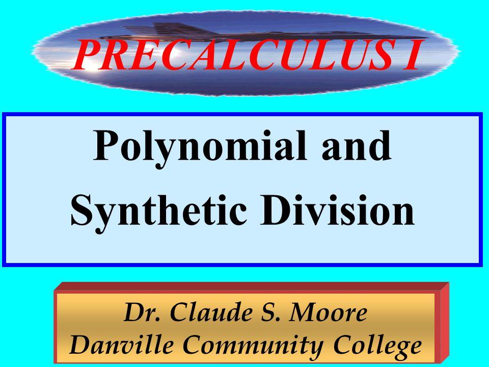 Dr. Claude S. Moore Danville Community College