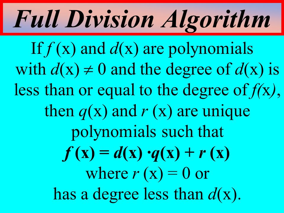 Full Division Algorithm
