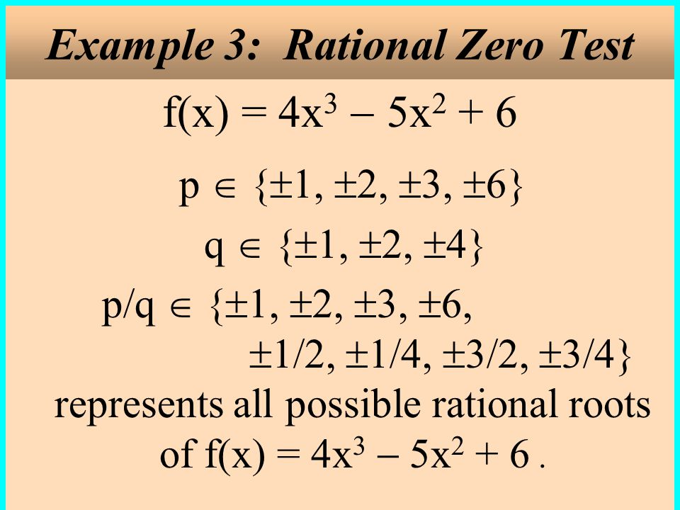 Example 3: Rational Zero Test