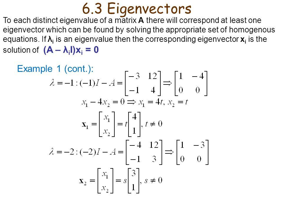 6.3 Eigenvectors Example 1 (cont.):