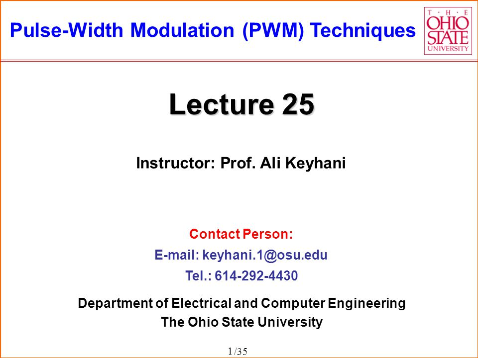 Lecture 25 Pulse-Width Modulation (PWM) Techniques