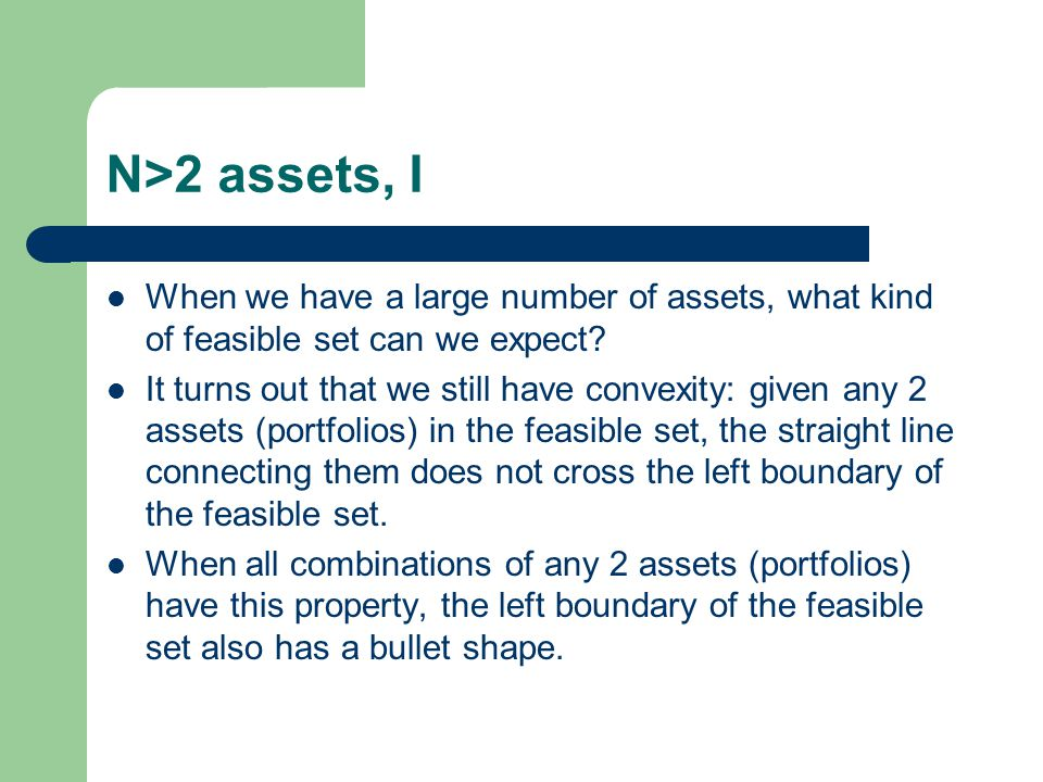 N>2 assets, I When we have a large number of assets, what kind of feasible set can we expect