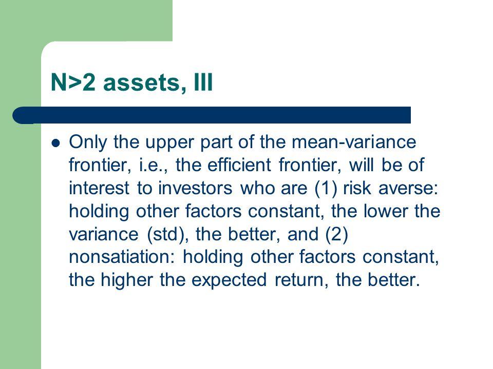 N>2 assets, III