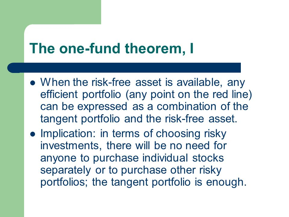 The one-fund theorem, I