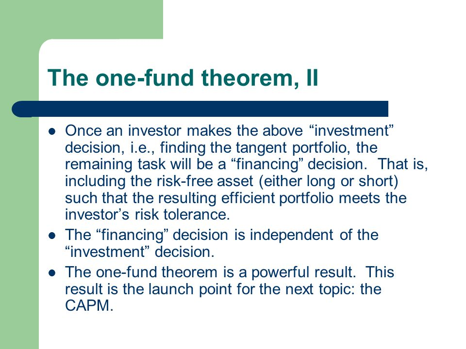 The one-fund theorem, II
