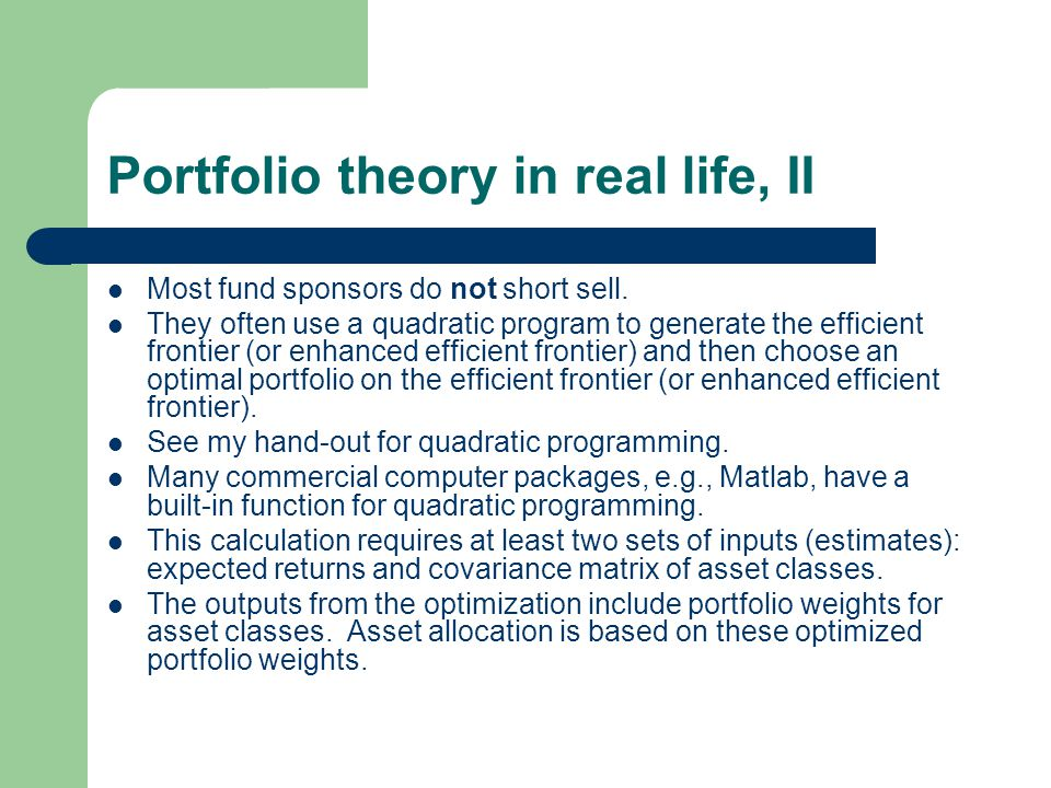 Portfolio theory in real life, II