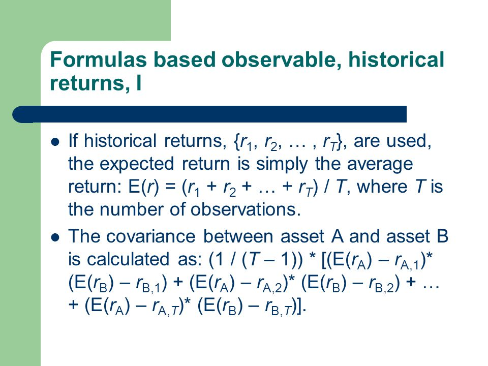 Formulas based observable, historical returns, I