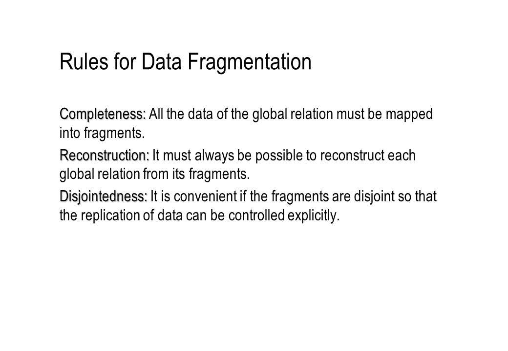 Rules for Data Fragmentation
