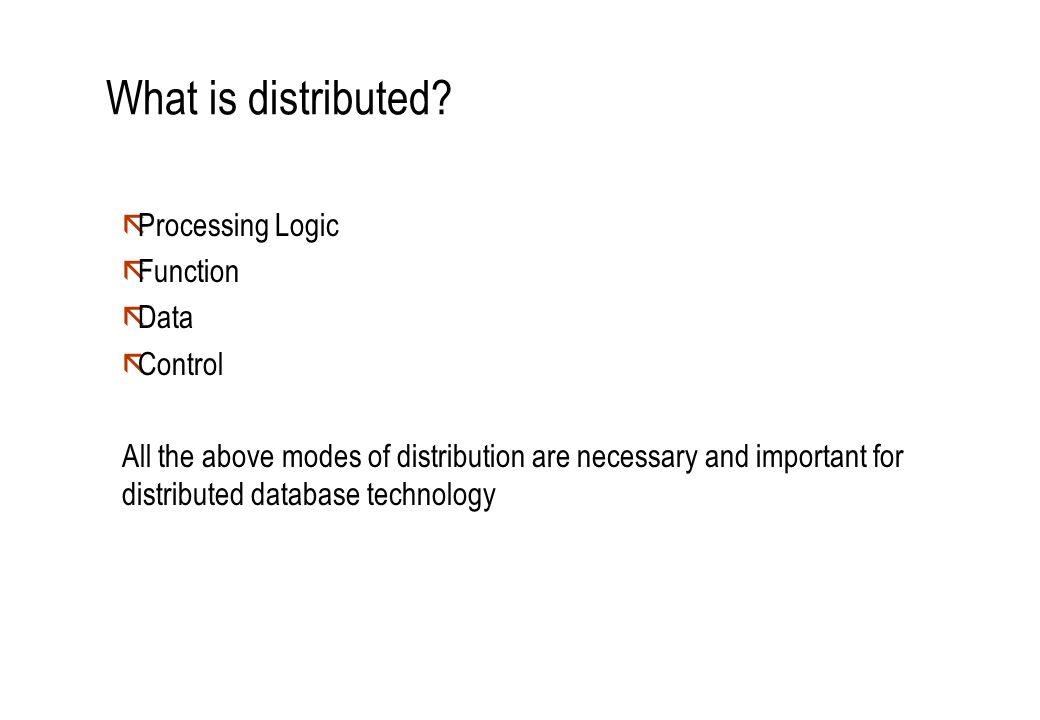 What is distributed Processing Logic Function Data Control