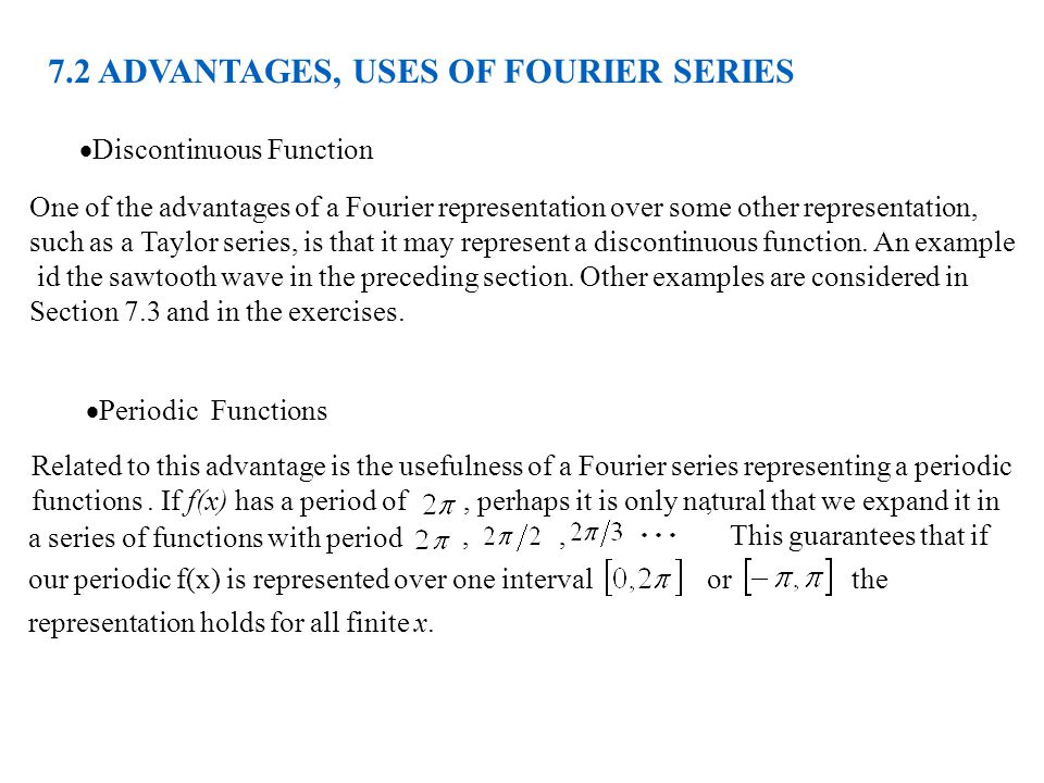 7.2 ADVANTAGES, USES OF FOURIER SERIES