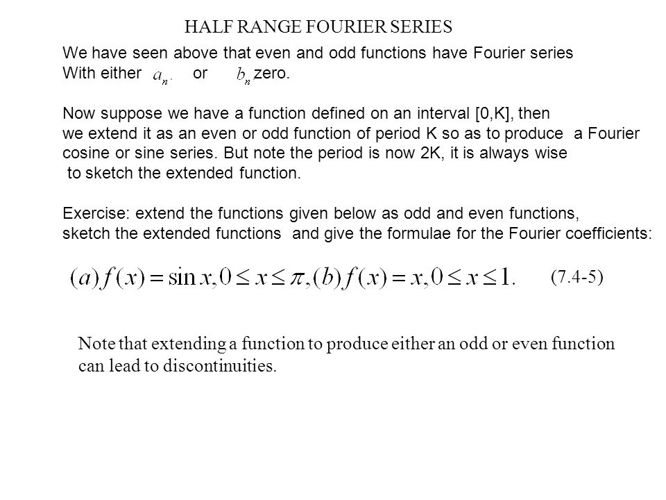 HALF RANGE FOURIER SERIES