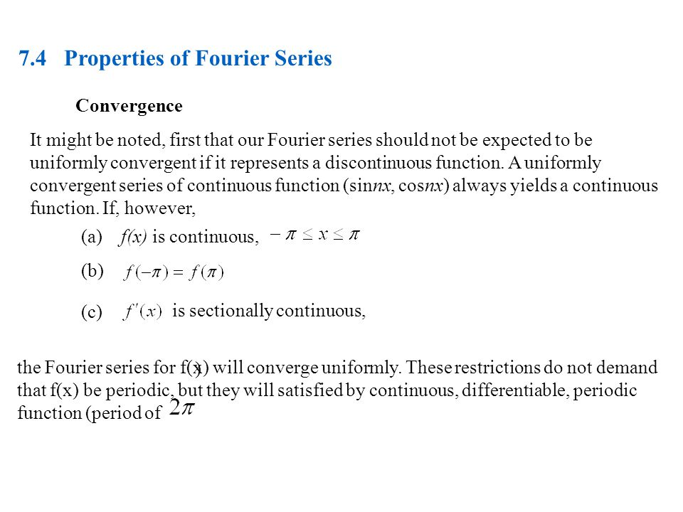 7.4 Properties of Fourier Series