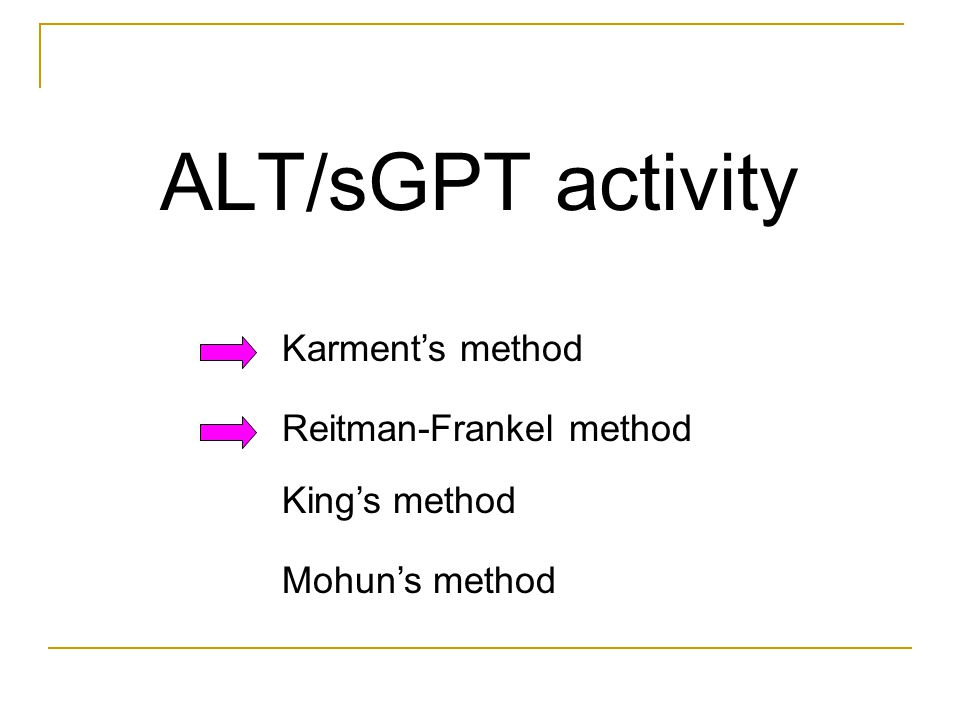 ALT/sGPT activity Karment's method Reitman-Frankel method