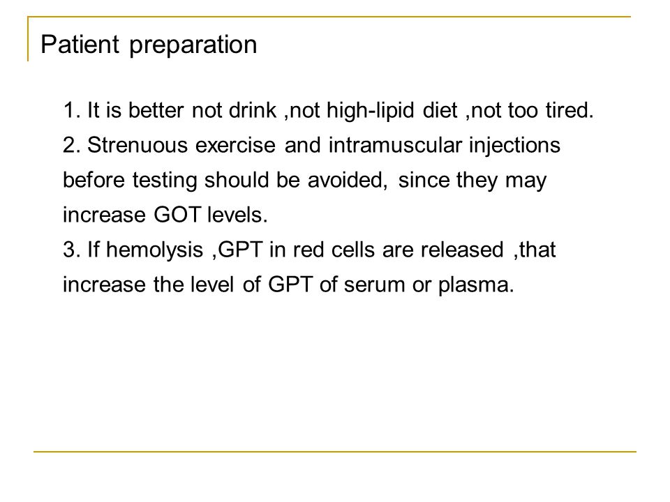 Patient preparation 1. It is better not drink ,not high-lipid diet ,not too tired.