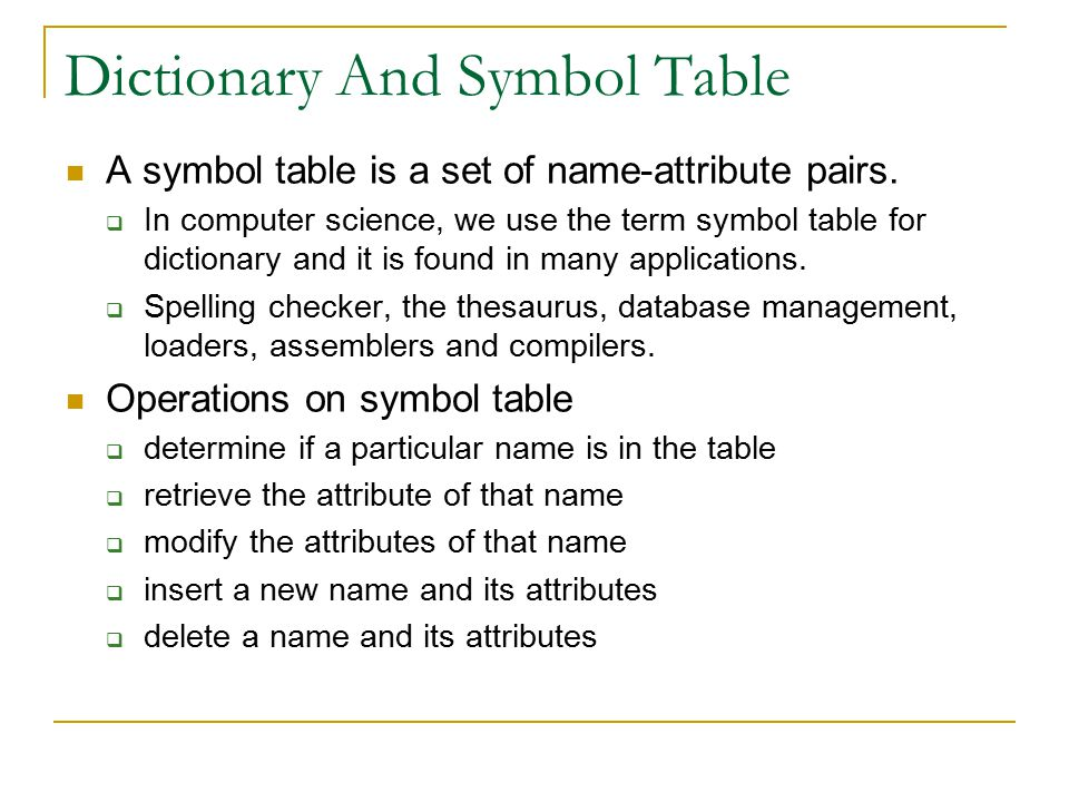 Dictionary And Symbol Table