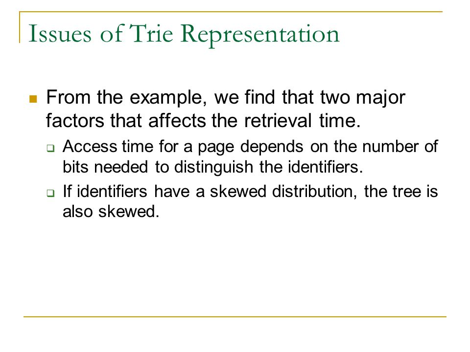 Issues of Trie Representation