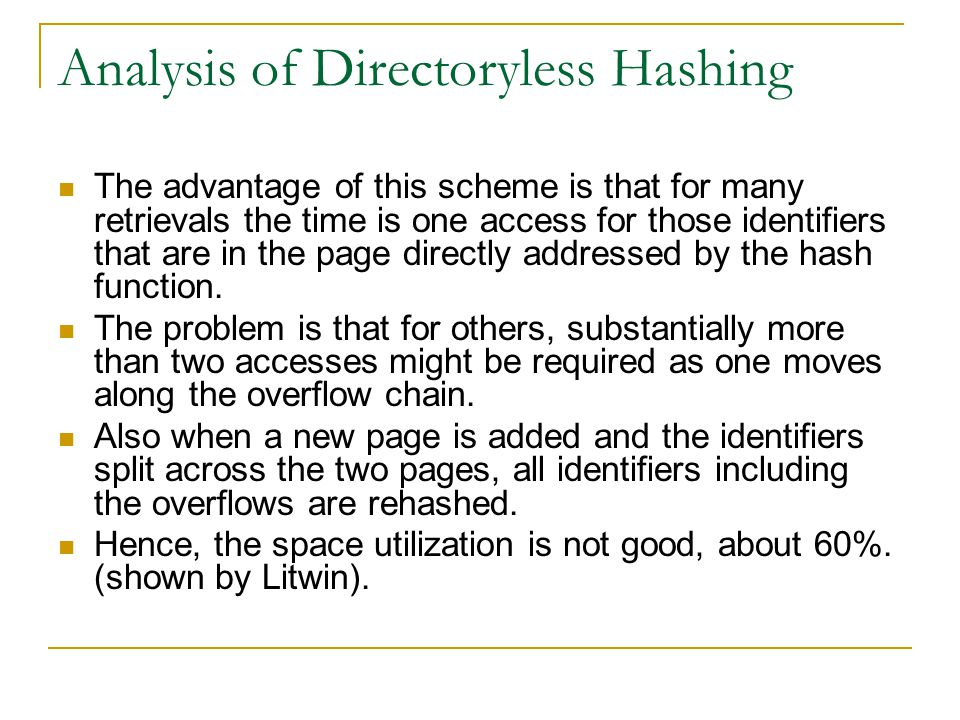Analysis of Directoryless Hashing