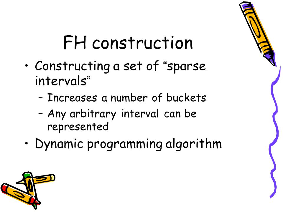 FH construction Constructing a set of sparse intervals