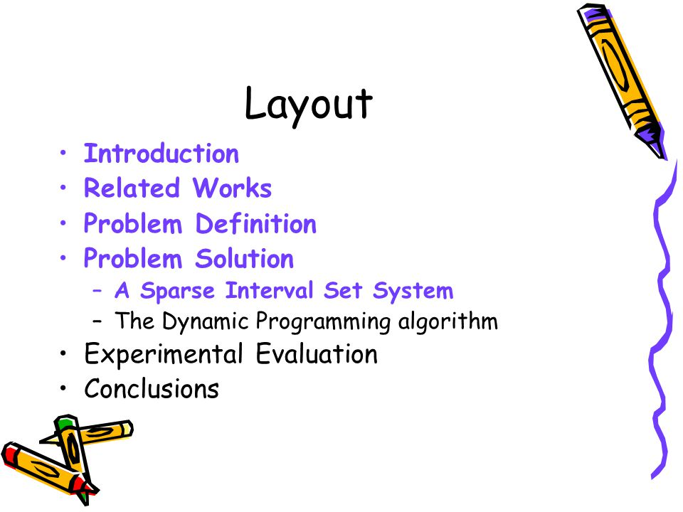 Layout Introduction Related Works Problem Definition Problem Solution
