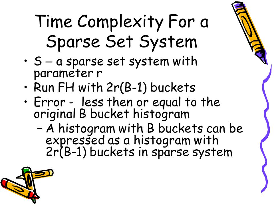 Time Complexity For a Sparse Set System