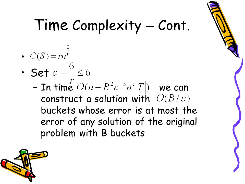 Time Complexity – Cont. Set