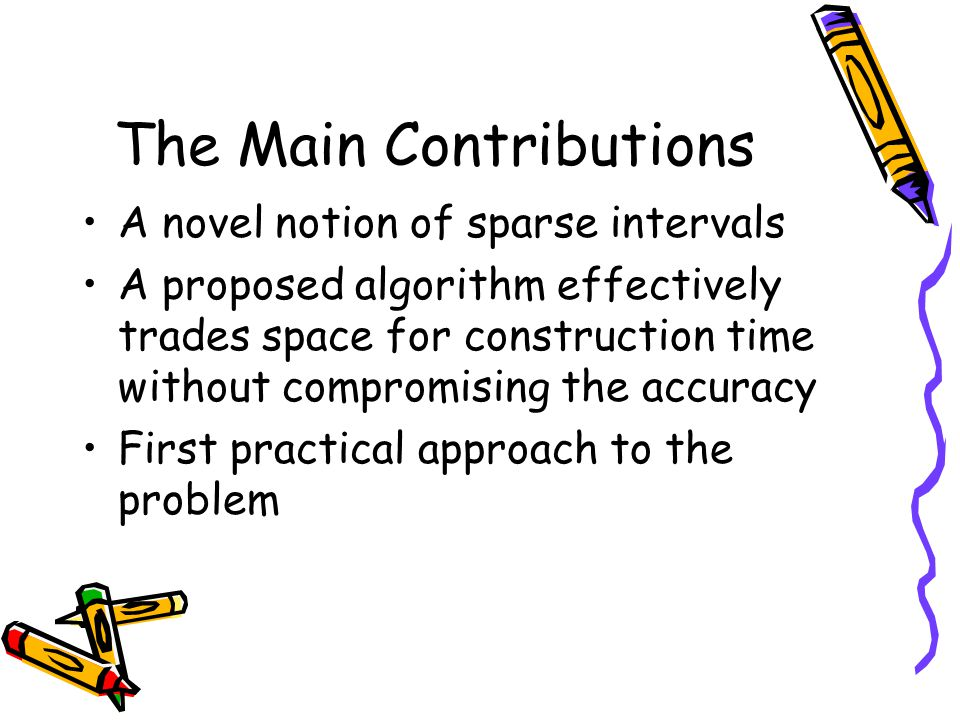 The Main Contributions
