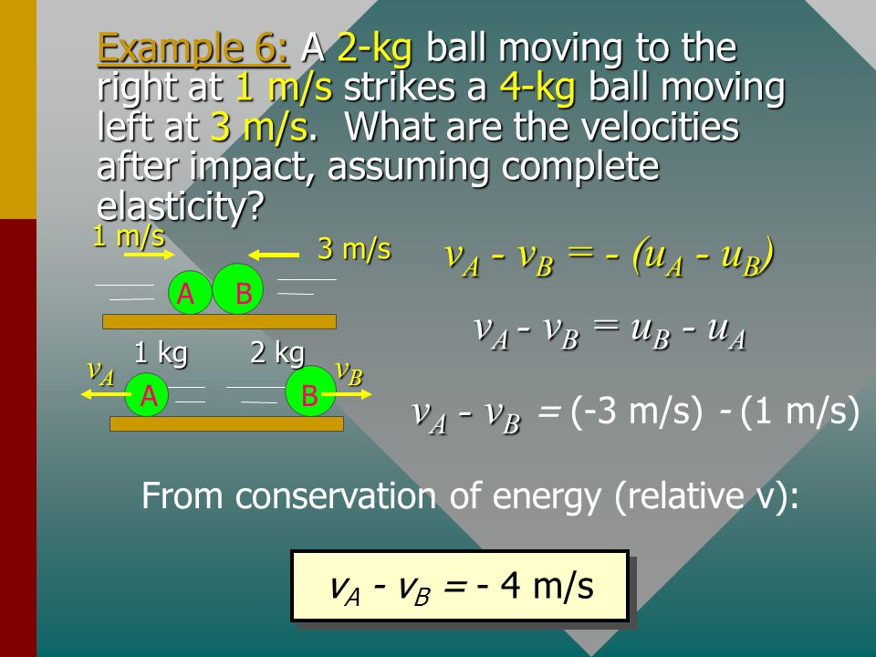 From conservation of energy (relative v):